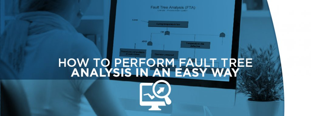 perform fault tree analysis in an easy way