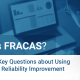 What Is FRACAS? Answering Key Questions about Using FRACAS for Reliability Improvement