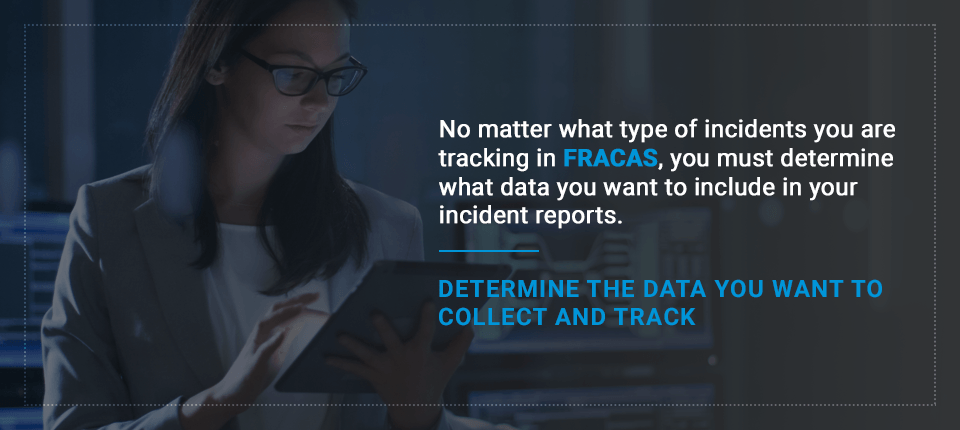 incident tracking for fracas