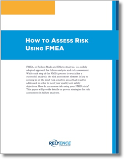 How to Assess Risk Using FMEA White Paper