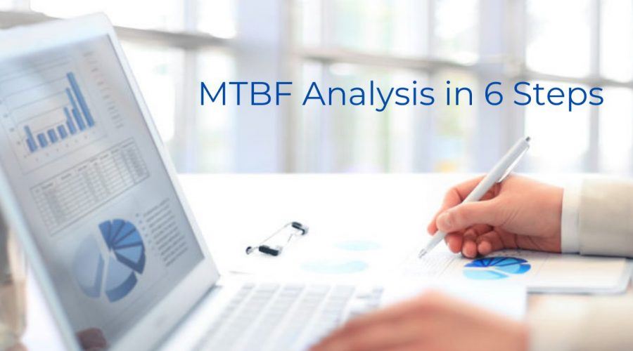 MTBF Analysis in 6 Steps